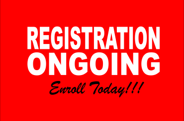 REGISTRATION ONGOING…Enroll Today!!!
